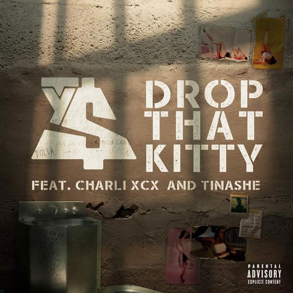 TY DOLLA $IGN FEAT. CHARLI XCX & TINASHE – 'DROP THAT KITTY'