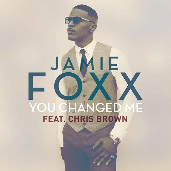 Jamie Foxx - You Changed Me