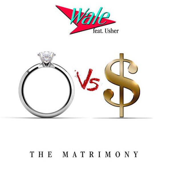 wale and usher - matrimony