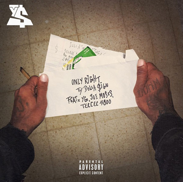 ty dolla sign - only right feat yg, joe moses and teecee 4800